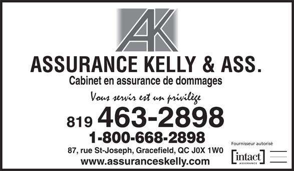Assurance Kelly & Ass Inc (819-463-2898) - Annonce illustrée======= - Cabinet en assurance de dommages 819 463-2898 1-800-668-2898 87, rue St-Joseph, Gracefield, QC J0X 1W0 www.assuranceskelly.com