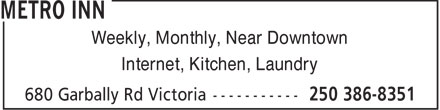 Metro Inn (250-386-8351) - Display Ad - Weekly, Monthly, Near Downtown Internet, Kitchen, Laundry