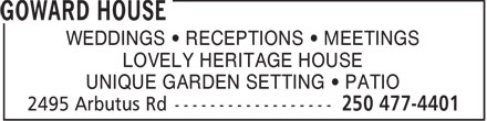 Goward House (250-477-4401) - Display Ad - WEDDINGS   RECEPTIONS   MEETINGS LOVELY HERITAGE HOUSE UNIQUE GARDEN SETTING   PATIO