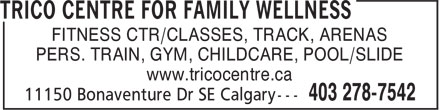 Trico Centre For Family Wellness (403-278-7542) - Display Ad -