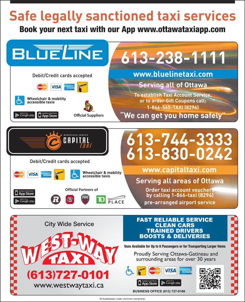 Blue Line Taxi Co Ltd (613-238-1111) - Display Ad - Book your next taxi with our App www.ottawataxiapp.com TM/MC Official Partners of City Wide Service Vans Available for Up to 6 Passengers or for Transporting Larger Items All businesses under common ownership.