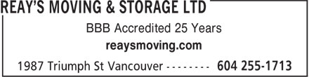 Reay's Moving & Storage Ltd (604-255-1713) - Display Ad - BBB Accredited 25 Years reaysmoving.com