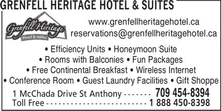 Grenfell Heritage Hotel&Suites (709-454-8394) - Annonce illustrée======= - www.grenfellheritagehotel.ca • Efficiency Units • Honeymoon Suite • Rooms with Balconies • Fun Packages • Free Continental Breakfast • Wireless Internet • Conference Room • Guest Laundry Facilities • Gift Shoppe