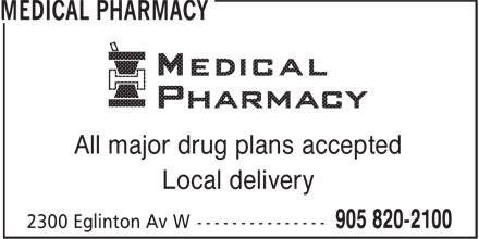 Medical Pharmacies (905-820-2100) - Annonce illustrée======= - All major drug plans accepted Local delivery