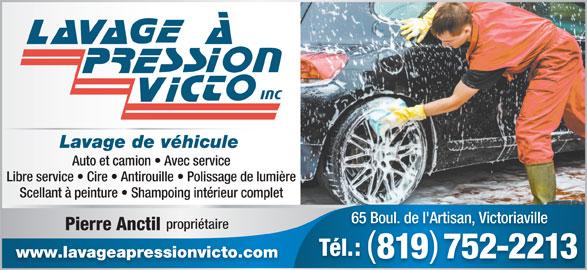Lavage a pression victo victoriaville qc 65 rue de l for Lavage interieur voiture montreal