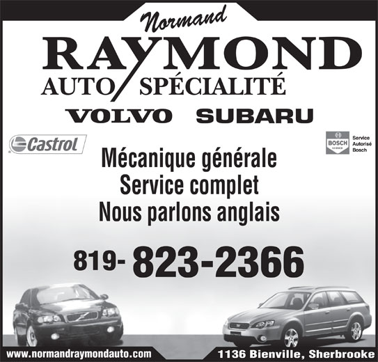 Normand Raymond Auto Spécialité Enr (819-823-2366) - Annonce illustrée======= - Mécanique générale Service complet Nous parlons anglais 819- 823-2366 www.normandraymondauto.com 1136 Bienville, Sherbrooke Normand AUTOSPÉCIALITÉ
