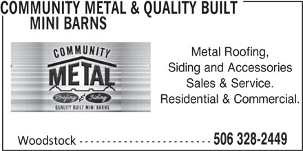 Community Metal & Quality Built Mini Barns (506-328-2449) - Annonce illustrée======= -
