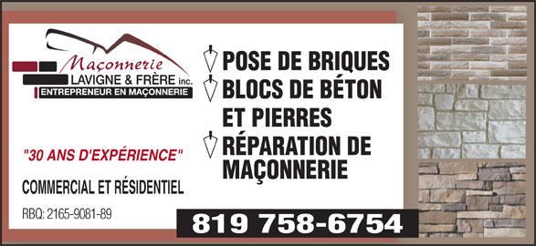"""Maconnerie Freres (819-758-6754) - Annonce illustrée======= - POSE DE BRIQUES BLOCS DE BÉTON ET PIERRES RÉPARATION DE """"30 ANS D'EXPÉRIENCE"""" MAÇONNERIE COMMERCIAL ET RÉSIDENTIEL RBQ: 2165-9081-89 819 758-6754"""