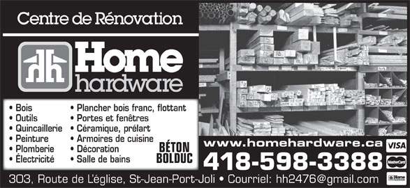 Pi ces accessoires saint jean home hardware horaire for Home hardware porte et fenetre valleyfield