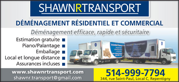 shawn r transport et d m nagement horaire d 39 ouverture 344c rue saint paul repentigny qc. Black Bedroom Furniture Sets. Home Design Ideas