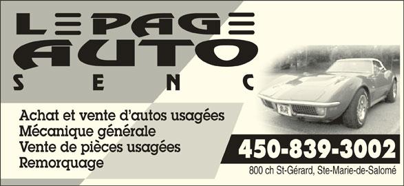 Lepage Auto (450-839-3002) - Annonce illustrée======= - Achat et vente d autos usagées Mécanique générale Vente de pièces usagées 450-839-3002 Remorquage 800 ch St-Gérard, Ste-Marie-de-Salomé