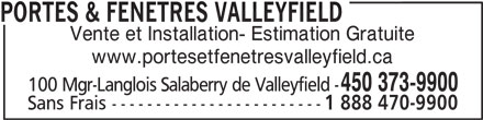 Portes fen tres valleyfield horaire d 39 ouverture 100 for Porte et fenetre valleyfield