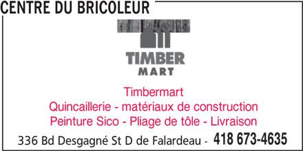 Centre du bricoleur 336 boul desgagn saint david de falardeau qc - Livraison materiaux de construction ...