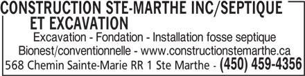 Construction Ste-Marthe Inc (450-459-4356) - Display Ad - 568 Chemin Sainte-Marie RR 1 Ste Marthe - CONSTRUCTION STE-MARTHE INC/SEPTIQUE ET EXCAVATIONCONSTRUCTION STE-MARTHE INC/SEPTIQUE Excavation - Fondation - Installation fosse septique Bionest/conventionnelle - www.constructionstemarthe.ca (450) 459-4356 CONSTRUCTION STE-MARTHE INC/SEPTIQUE ET EXCAVATIONCONSTRUCTION STE-MARTHE INC/SEPTIQUE Excavation - Fondation - Installation fosse septique Bionest/conventionnelle - www.constructionstemarthe.ca (450) 459-4356 568 Chemin Sainte-Marie RR 1 Ste Marthe -