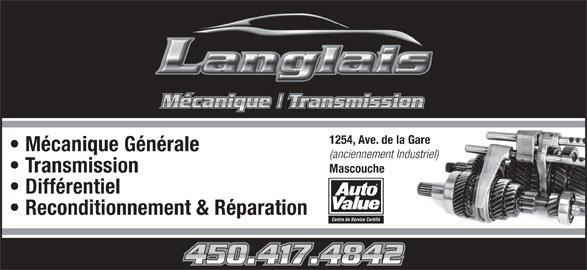 Mécanique Langlais (450-417-4842) - Annonce illustrée======= - Mécanique Générale (anciennement Industriel) Transmission Mascouche Différentiel Reconditionnement & Réparation Centre de Service Certifié 1254, Ave. de la Gare