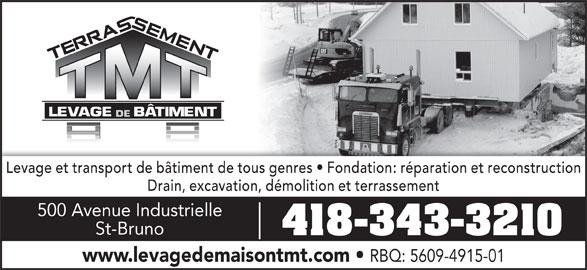 terrassement et levage de batiment tmt saint bruno qc 500 av industrielle canpages fr. Black Bedroom Furniture Sets. Home Design Ideas