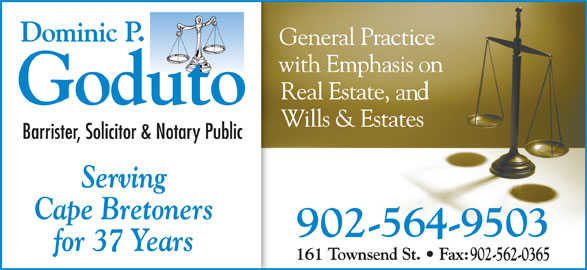 Dominic P Goduto Barrister (902-564-9503) - Display Ad - Serving Cape Bretoners for 37 Years