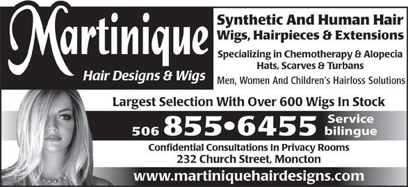 Martinique Hair Designs & Wigs (506-855-6455) - Annonce illustrée======= -