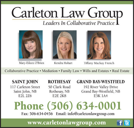 Carleton Law Group (506-634-0001) - Display Ad - Tiffany Mackay FrenchFrenchTiffany Mackay Collaborative Practice   Mediation   Family Law   Wills and Estates   Real Estatetes   Reaborative Practice   Mediation   Family Law   Wills and Esta
