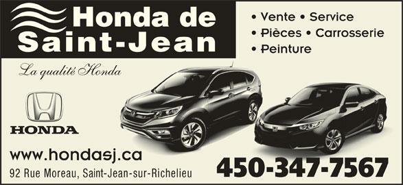 Honda de Saint-Jean (450-347-7567) - Annonce illustrée======= - Vente   Service Honda de Pièces   Carrosserie Saint-Jean Peinture La qualité Honda www.hondasj.ca 450-347-756750347 92 Rue Moreau, Saint-Jean-sur-Richelieu