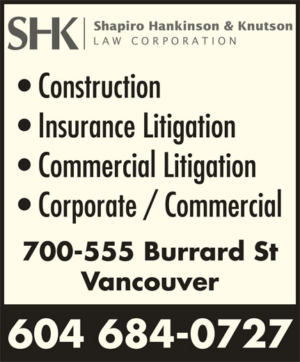 SHK Law Corp (604-684-0727) - Display Ad - Construction Insurance Litigation Commercial Litigation Corporate / Commercial 700-555 Burrard St Vancouver 604 684-0727