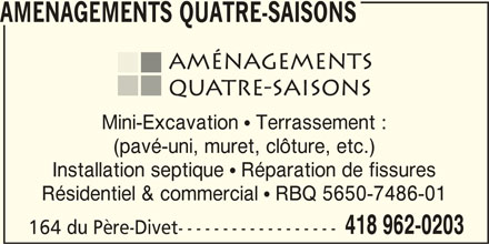 aqs am nagements quatre saisons inc horaire d 39 ouverture 164 rue du p re divet sept les qc. Black Bedroom Furniture Sets. Home Design Ideas