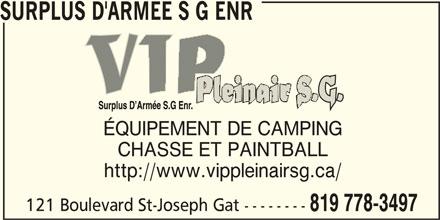 VIP Plein Air S G Surplus d'Armée (819-778-3497) - Annonce illustrée======= - SURPLUS D'ARMEE S G ENR ÉQUIPEMENT DE CAMPING CHASSE ET PAINTBALL http://www.vippleinairsg.ca/ 121 Boulevard St-Joseph Gat -------- 819 778-3497
