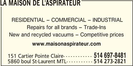 Maison de l 39 aspirateur opening hours 151 av cartier pointe claire qc - La maison de l aspirateur ...