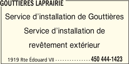 Gouttières et revêtement LaPrairie (450-444-1423) - Annonce illustrée======= - Service d installation de Gouttières Service d installation de revêtement extérieur 450 444-1423 1919 Rte Édouard VII --------------- GOUTTIERES LAPRAIRIE