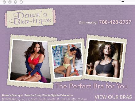 Dawn's Bra-Tique Ltd (780-428-2727) - Onglet de site Web - http://dawnsbratique.ca/