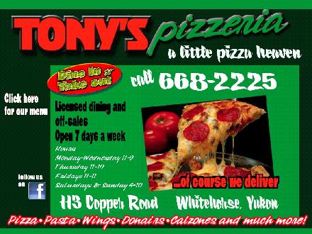 Tony's Pizza (867-668-2225) - Website thumbnail - http://www.tonyspizzeria.net
