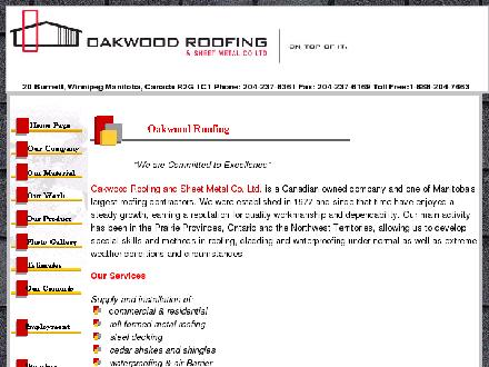 Oakwood Roofing & Sheet Metal Co Ltd (204-237-8361) - Onglet de site Web - http://www.oakwoodroofing.com