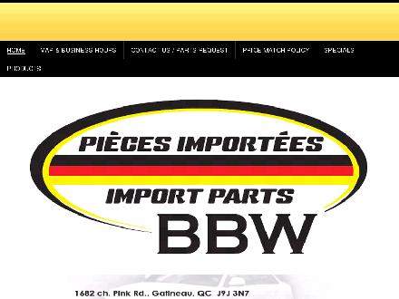 B B W Pi&egrave;ces Import&eacute;es (819-777-6066) - Onglet de site Web - http://www.bbwpieces.com