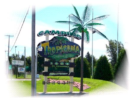 Camping Tropicana (450-378-9410) - Onglet de site Web - http://www.campingtropicana.com