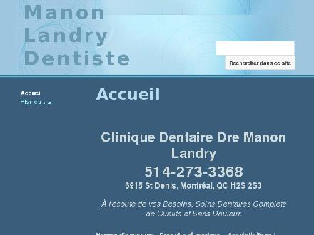 A La Clinique Dentaire St-Denis (514-273-3368) - Onglet de site Web - https://sites.google.com/site/manonlandrydentiste/