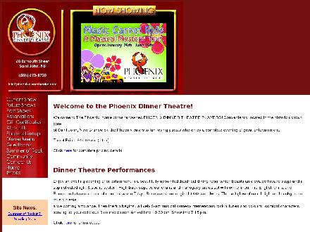 Phoenix Dinner Theatre (506-693-8720) - Website thumbnail - http://www.phoenixdinnertheatre.com
