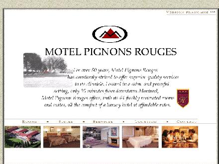 Motel Pignons Rouges (514-642-2131) - Onglet de site Web - http://www.pignonsrouges.com