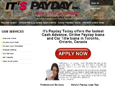 Payday Inc (416-588-9778) - Website thumbnail - http://www.itspaydaytoday.com