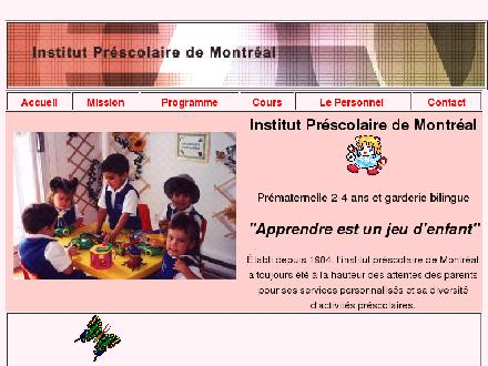 Institut Pr&eacute;scolaire de Montr&eacute;al (514-322-4890) - Onglet de site Web - http://www.institutprescolaire.com