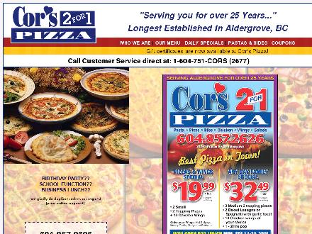 Cor's 2 For 1 Pizza (604-857-2626) - Onglet de site Web - http://www.corspizza.com