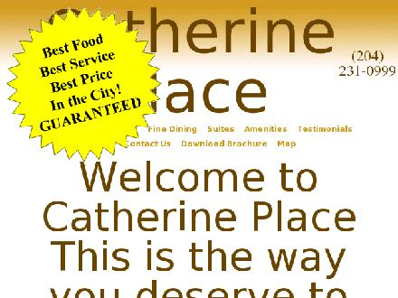 Catherine Place (204-231-0999) - Onglet de site Web - http://www.catherineplace.com