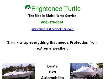 Frightened Turtle Mobile Shrink Wrap Services (902-476-0396) - Website thumbnail - http://www.frightenedturtle.ca