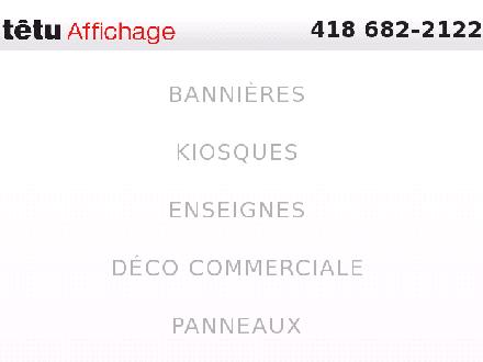 Groupe T&ecirc;tu Affichage (418-682-2122) - Website thumbnail - http://www.groupetetu.com