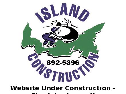 Island Construction (902-892-5396) - Website thumbnail - http://www.islandconstruction.pe.ca