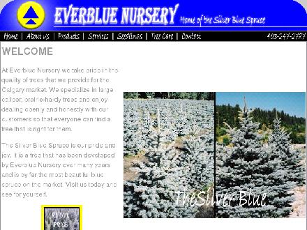 Everblue Nursery (403-247-2787) - Onglet de site Web - http://www.everbluenursery.com
