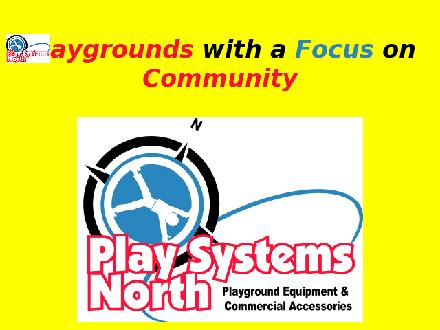 Play Systems North (1-866-985-6637) - Onglet de site Web - http://www.playsystemsnorth.com