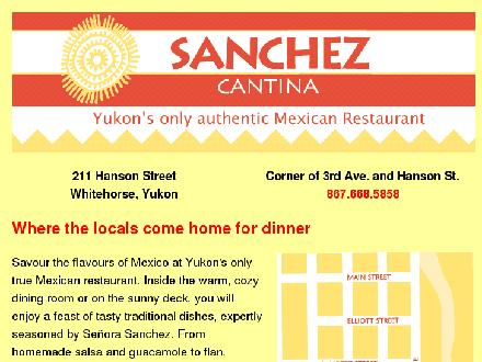 Sanchez Cantina (867-668-5858) - Onglet de site Web - http://www.yukonweb.com/tourism/sanchez