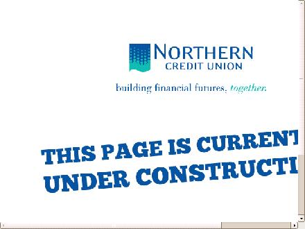 Northern Credit Union Limited (705-848-7129) - Onglet de site Web - http://www.northerncents.ca