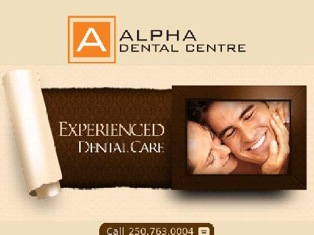Alpha Dental Centre (250-763-0004) - Onglet de site Web - http://www.alphadental.ca