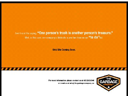 The Garbage Company Inc (403-265-0044) - Website thumbnail - http://www.thegarbagecompany.ca